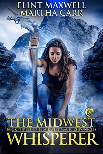 The Midwest Whisperer: The Revelations of Oriceran (Midwest Magic Chronicles Book 3) cover