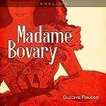 Análisis: Madame Bovary - Gustave Flaubert [Analysis: Madame Bovary - Gustave Flaubert] |  Online Studio Productions