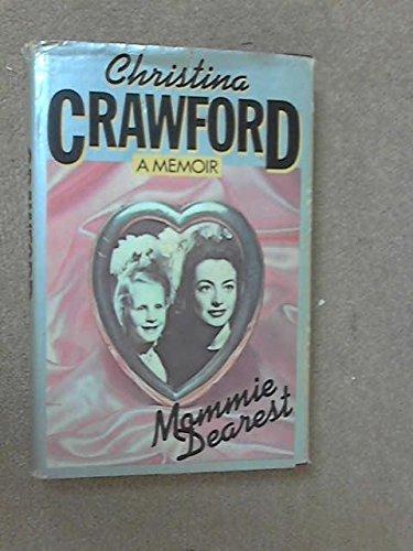 Mommie Dearest: Life of Joan Crawford