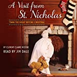 A Visit from St. Nicholas: 'Twas the Night Before Christmas | Clement Moore