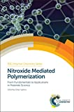 img - for Nitroxide Mediated Polymerization: From Fundamentals to Applications in Materials Science (Polymer Chemistry Series) book / textbook / text book