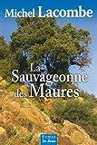 Sauvageonne des Maures (La)