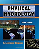 Physical Hydrology, Third Edition 3rd Edition