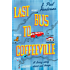 Last Bus to Coffeeville: A Story of Love, Friendship and Humour