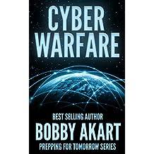 Cyber Warfare (Prepping For Tomorrow Book 3)