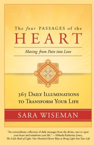 The Four Passages of the Heart: Moving from Pain into Love