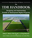 img - for The TDR Handbook: Designing and Implementing Transfer of Development Rights Programs (Metropolitan Planning + Design) book / textbook / text book