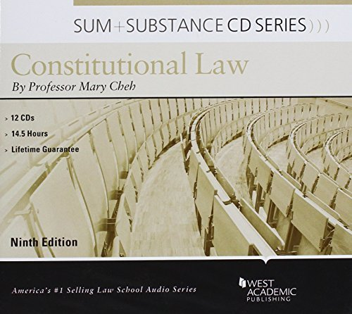 Sum and Substance Audio on Constitutional Law by West Academic Publishing