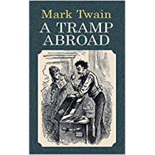 A Tramp Abroad  (French Edition)