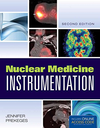 Nuclear Medicine Instrumentation from Brand: Jones Bartlett Learning