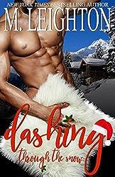 Dashing Through the Snow: A Sexy, Snowy Christmas Tale