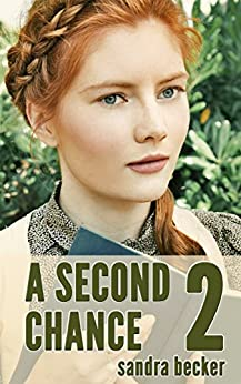 A Second Chance - Part 2 (Amish Countryside Book 9)