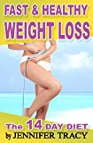 Fast and Healthy Weight Loss, Jennifer Tracy, 1478347163