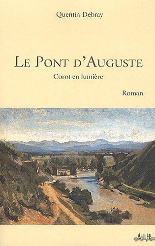 Le pont d'Auguste