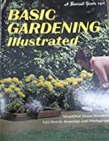 Basic Gardening Illustrated, Sunset Publishing Staff, 0376030739