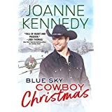 Blue Sky Cowboy Christmas (Blue Sky Cowboys Book 2)