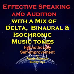 Effective Speaking - with a Mix of Delta Binaural Isochronic Tones