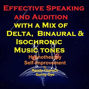 Effective Speaking - with a Mix of Delta Binaural Isochronic Tones Speech
