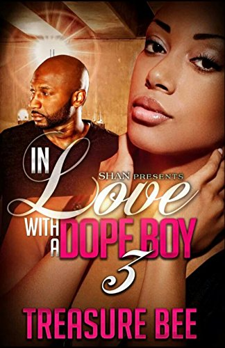 Search : In Love with a Dope Boy 3
