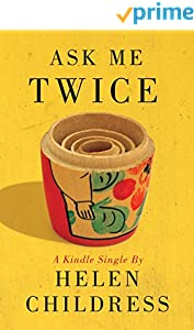 Ask Me Twice (Kindle Single)