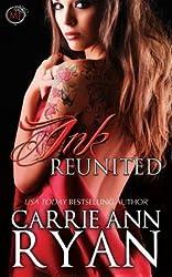 Ryan, Carrie Ann [ Ink Reunited (a Midnight Ink Novella) ] [ INK REUNITED (A MIDNIGHT INK NOVELLA) ] Jan - 2014 { Paperback }