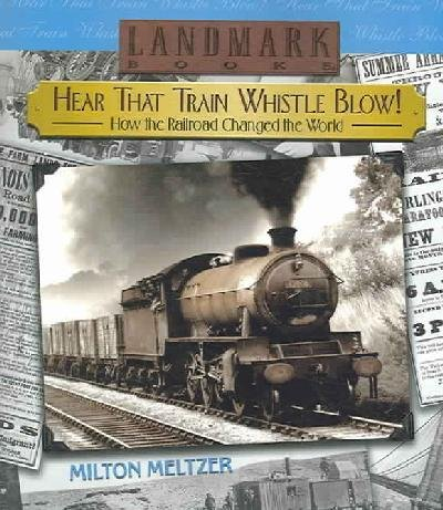 Hear That Train Whistle Blow! - Train Hear That