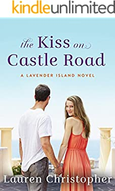 The Kiss on Castle Road (A Lavender Island Novel)