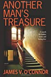 Another Man's Treasure, James O'connor, 0615516521