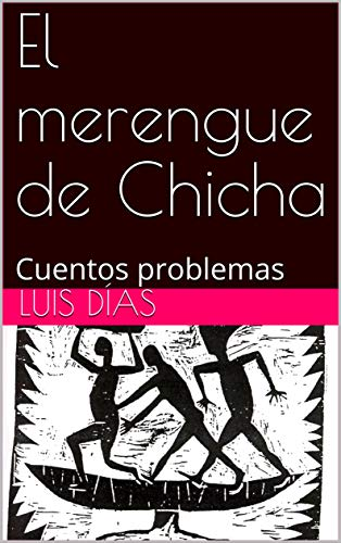 Amazon.com: El merengue de Chicha: Cuentos problemas ...