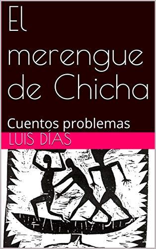 Amazon.com: El merengue de Chicha: Cuentos problemas ...
