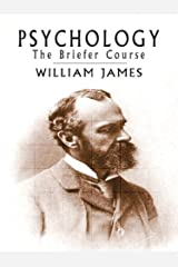 Psychology: The Briefer Course Kindle Edition