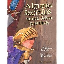 Algunos secretos nunca deben guardarse (Spanish Edition)