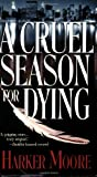 img - for A Cruel Season for Dying book / textbook / text book