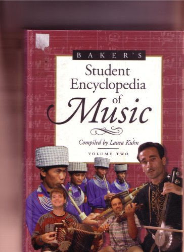 Baker's Student Dictionary of Music: Compiled by Laura Kuhn: 2