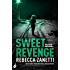 Sweet Revenge: Sin Brothers Book 2 (An addictive, page-turning thriller)