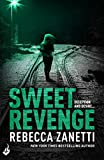 Front cover for the book Sweet Revenge by Rebecca Zanetti