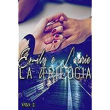Emily e Laurie - La Trilogia (Italian Edition)