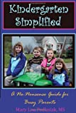 Kindergarten Simplified, Ms Podlasiak, 0595528686
