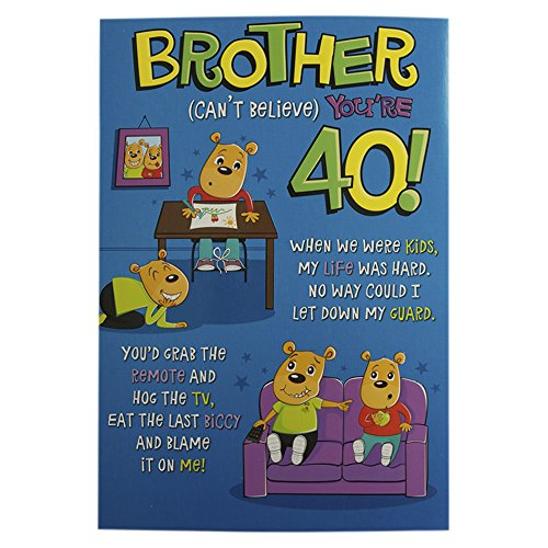 hallmark 40th birthday card for brother can t believe it medium