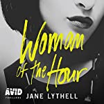 Woman of the Hour | Jane Lythell