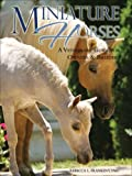 Miniature Horses: A Veterinary Guide for Owners & Breeders