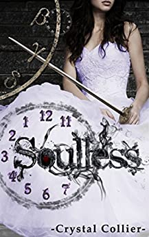 Soulless (Maiden of Time Book 2) by [Collier, Crystal]