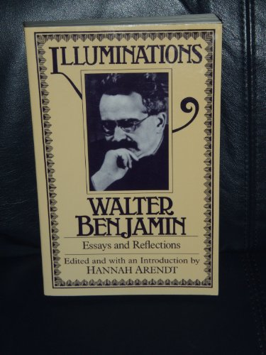 illuminations essays and reflections Find great deals for illuminations : essays and reflections by walter benjamin (1969, paperback, reprint) shop with confidence on ebay.