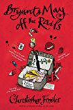 Bryant & May off the Rails: A Peculiar Crimes Unit Mystery (Bryant & May series Book 8)