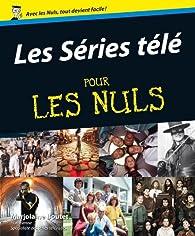 Les Séries télé pour les nuls par Marjolaine Boutet