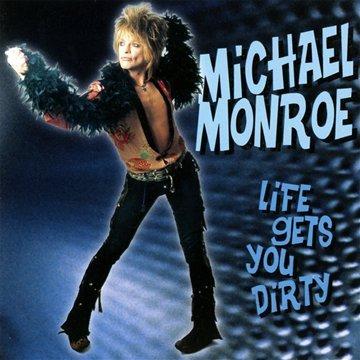 Michael Monroe-Life Gets You Dirty-(SPV 085-21522 CD)-CD-FLAC-1999-RUiL Download