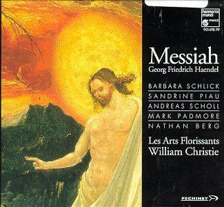 Handel - Messiah / Schlick, Piau, Scholl, Padmore, Berg, Les Arts Florissants, Christie (1994-08-19) ()