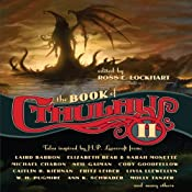 The Book of Cthulhu II: More Tales Inspired by H. P. Lovecraft   Ross E. Lockhart (editor)