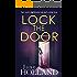 Lock the Door: A psychological thriller full of suspense