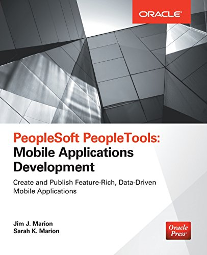 PeopleSoft PeopleTools: Mobile Applications Development (Oracle Press) by McGraw-Hill Education